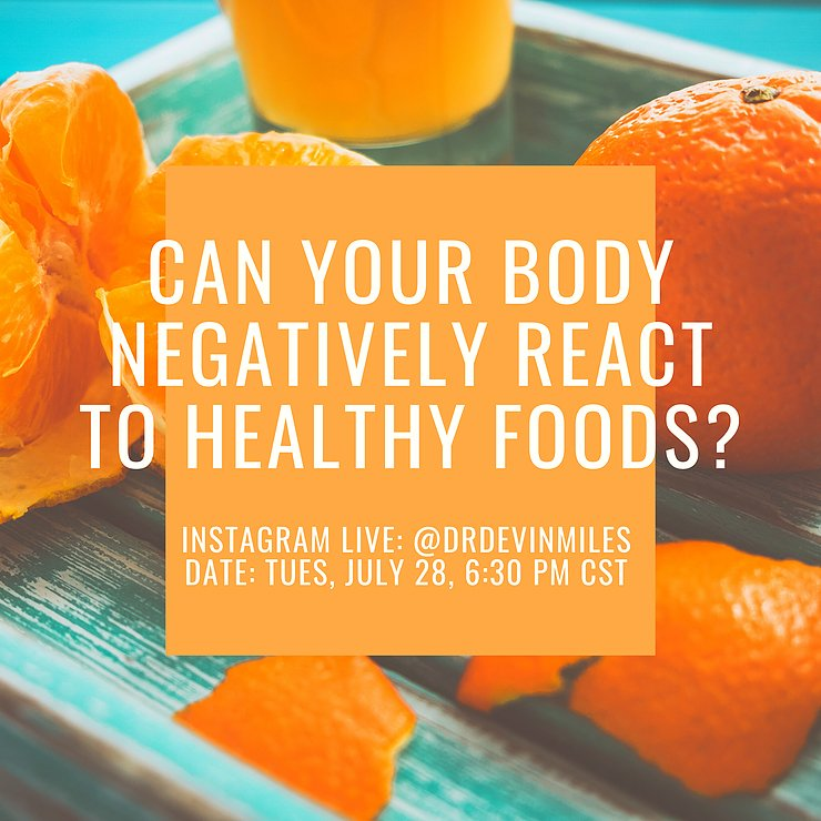 Can your body negatively react to healthy foods